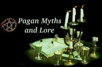 Pagan Myths and Lore